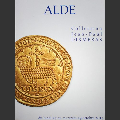 Odysseus numismatique catalogues de vente COLLECTION JEAN-PAUL DIXMERAS Alde - Crinon 2014