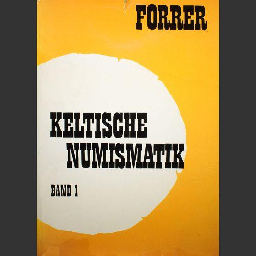 Odysseus numismatique livres monnaies gauloises KELTISCHE NUMISMATIK : BAND 1 Robert Forrer