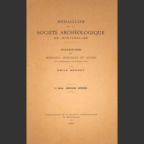 Odysseus numismatique livres monnaies gauloises grecques MÉDAILLIER DE LA SOCIÉTÉ ARCHÉOLOGIQUE DE MONTPELLIER - 1896 Émile Bonnet