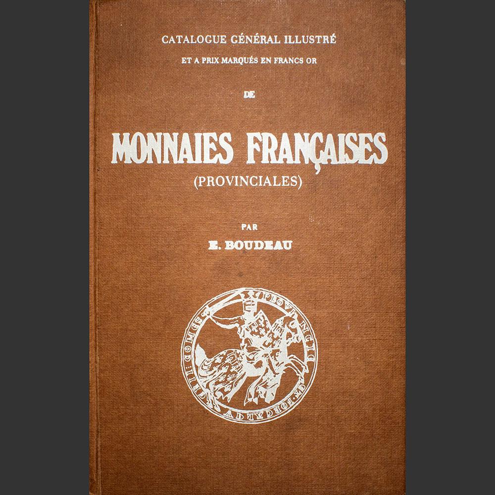 Odysseus numismatique livres monnaies médiévales MONNAIES FRANÇAISES PROVINCIALES Boudeau