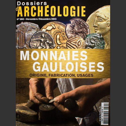 Odysseus numismatique livres monnaies gauloises MONNAIES GAULOISES : ORIGINE, FABRICATION, USAGES Dossiers d'Archéologie N°360