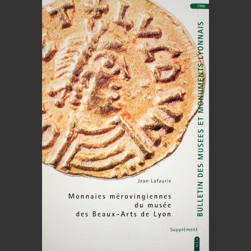 Odysseus numismatique revues MONNAIES MÉROVINGIENNES DU MUSÉE DE LYON Lafaurie