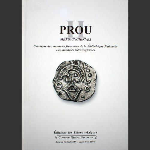 Odysseus numismatique livres monnaies médiévales PROU II : LES MONNAIES MÉROVINGIENNES Maurice Prou