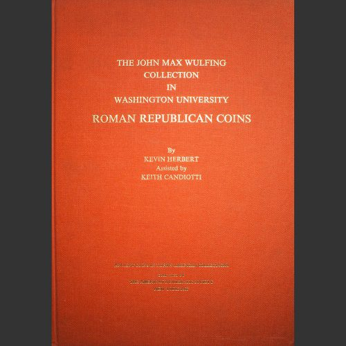 Odysseus numismatique livres monnaies romaines THE JOHN MAX WULFING COLLECTION American Numismatic Society