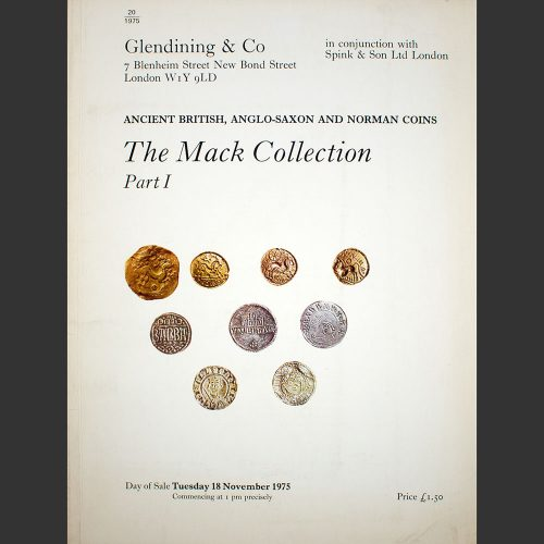 Odysseus numismatique catalogues de vente THE MACK COLLECTION OF ANCIENT BRITISH, ANGLO-SAXON AND NORMAN COINS Glendining & Co 1975