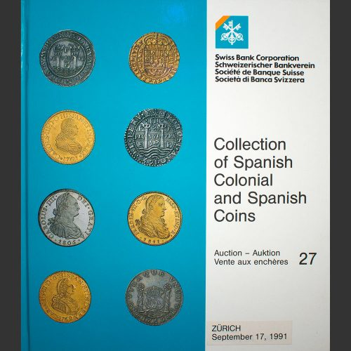 Odysseus numismatique catalogues de vente THE ORTIZ COLLECTION OF SPANISH COINS Swiss Bank 1991