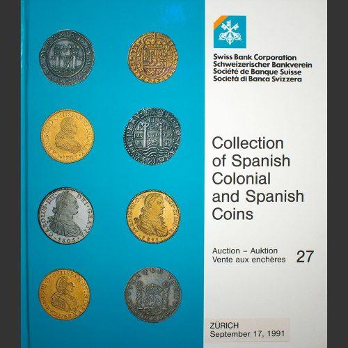 Odysseus numismatique catalogues de vente THE ORTIZ COLLECTION OF SPANISH COINS Swiss Bank 1991