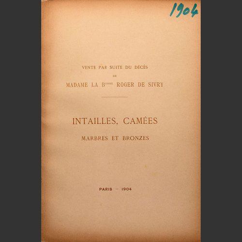 Odysseus Numismatique Catalogues de Vente Intailles Archéologie ANCIENNE COLLECTION DU BARON ROGER (1841) • Rollin & Feuardent 1904