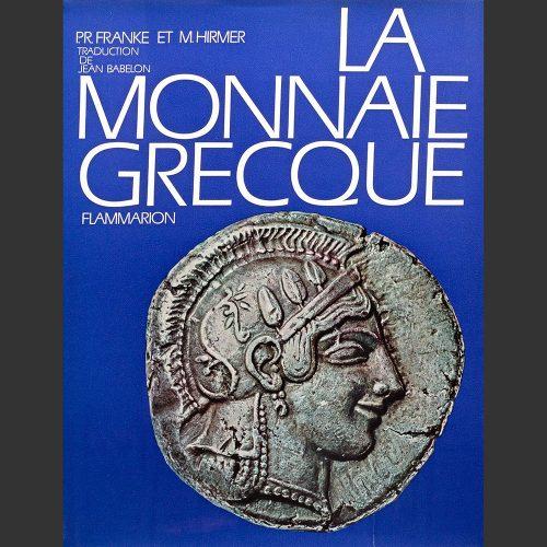 Odysseus Numismatique Livres Monnaies Grecques LA MONNAIE GRECQUE • Peter Franke - Max Hirmer