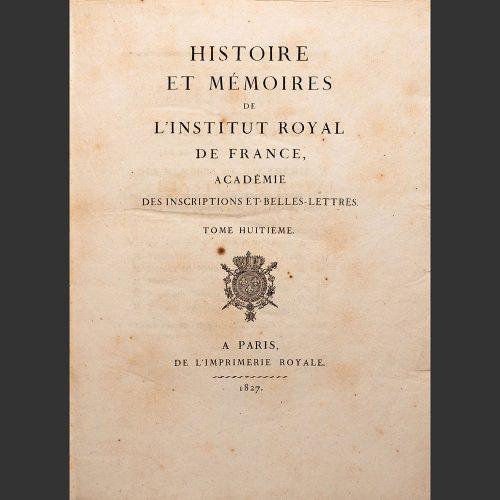 Odysseus Numismatique Livres MÉMOIRES DE L'INSTITUT ROYAL DE FRANCE • Académie des Inscriptions et Belles-Lettres 1827